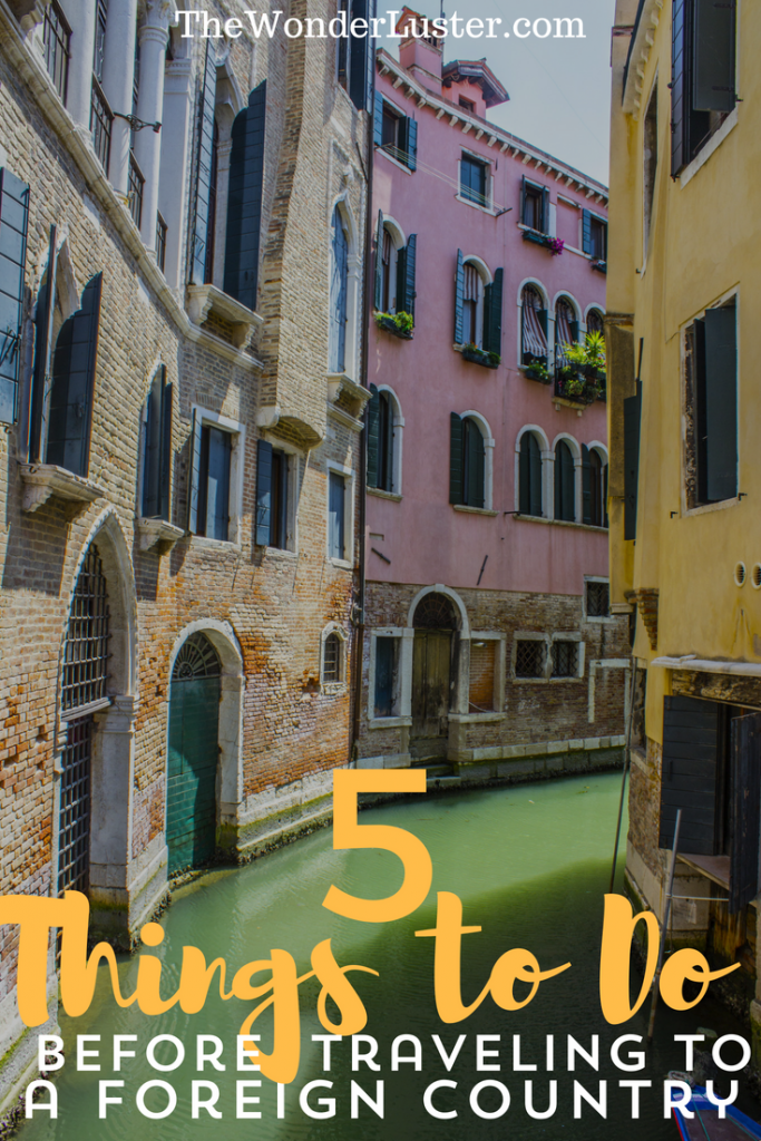 5 Things To Do Before Traveling to a Foreign Country